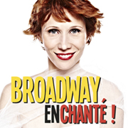 Broadway Enchanté