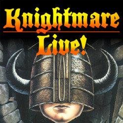 Knightmare Live 4 stars ****