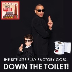 The Big Bite-Size Plays Factory Goes Down the Toilet 4****