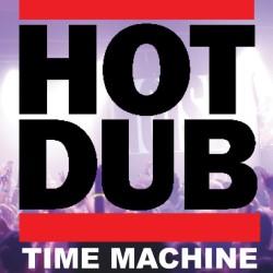 Hot Dub Time Machine 5*****