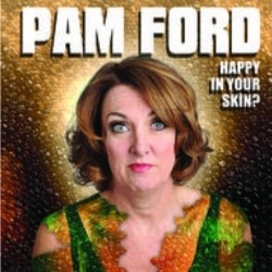 Pam Ford: Happy in Your Skin Too – 3***