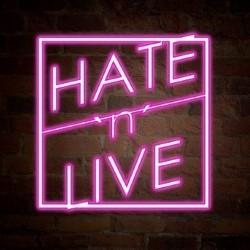 Hate 'n' Live – 2**