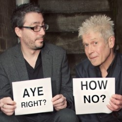 Aye Right? How No? – The Comedy Countdown to the Referendum with Vladimir McTavish & Keir McAllister 4****
