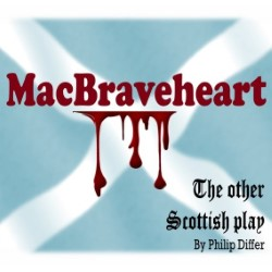MacBraveheart: The Other Scottish Play 4****