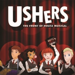 Ushers: The Front of House Musical – 5 stars *****