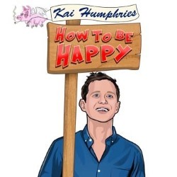 Kai Humphries: How to be Happy 4****