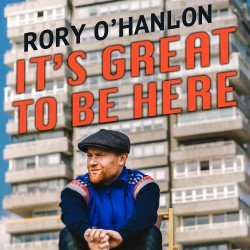 Rory O'Hanlon: It's Great to Be Here 4****
