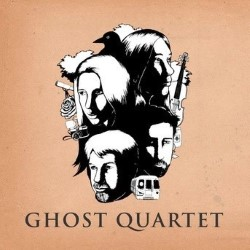 Ghost Quartet -3***