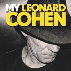 My Leonard Cohen – Stewart D'Arrietta 4***