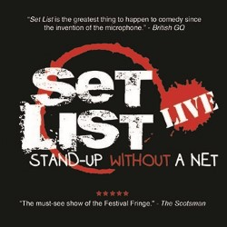 Set List: Stand Up Without a Net 4****