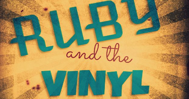 Ruby and the Vinyl – The John Godber Company 4****