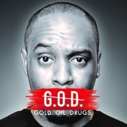 Dane Baptiste G.O.D. (Gold, Oil, Drugs) 4****