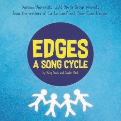 Durham University Light Opera Group: Edges, 3 stars ***