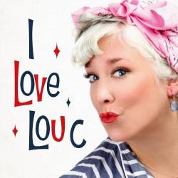 I Love Lou C   Lou Conran     4****