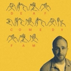 Ray Bradshaw – Deaf Comedy Fam 4****