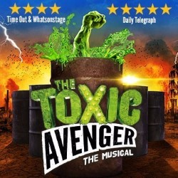 Aria Entertainment and Flying Music: The Toxic Avenger, 4 stars ****
