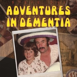 Adventures in Dementia: Steve Day – 4****