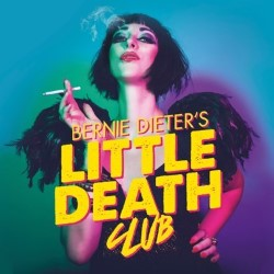 Little Death Club -Underbelly and Dead Man Label -4****