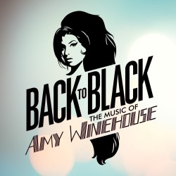 Back to Black: The Music of Amy Winehouse 5*****