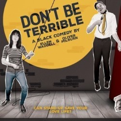 Don't be Terrible 3***