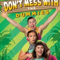 Don't Mess with the Dummies 4.5****