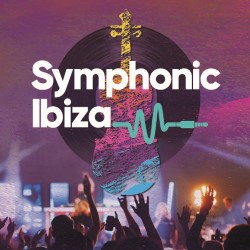 Symphonic Ibiza 5*****